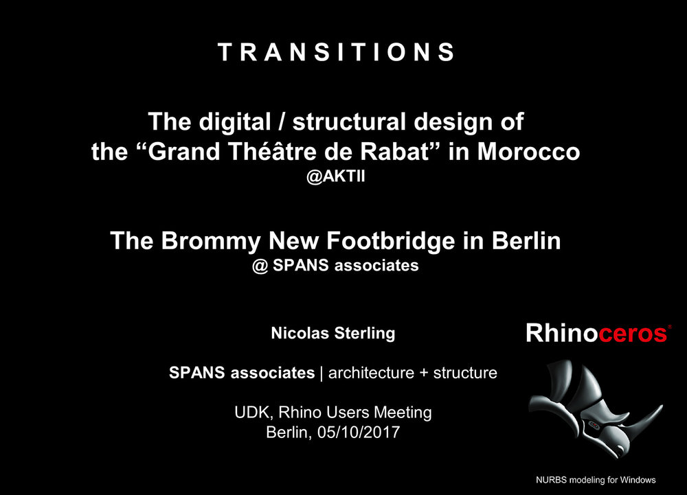 Rhino User Meeting - UDK2017 - TRANSITIONS - SPANS associates - Nicolas Sterling.jpg