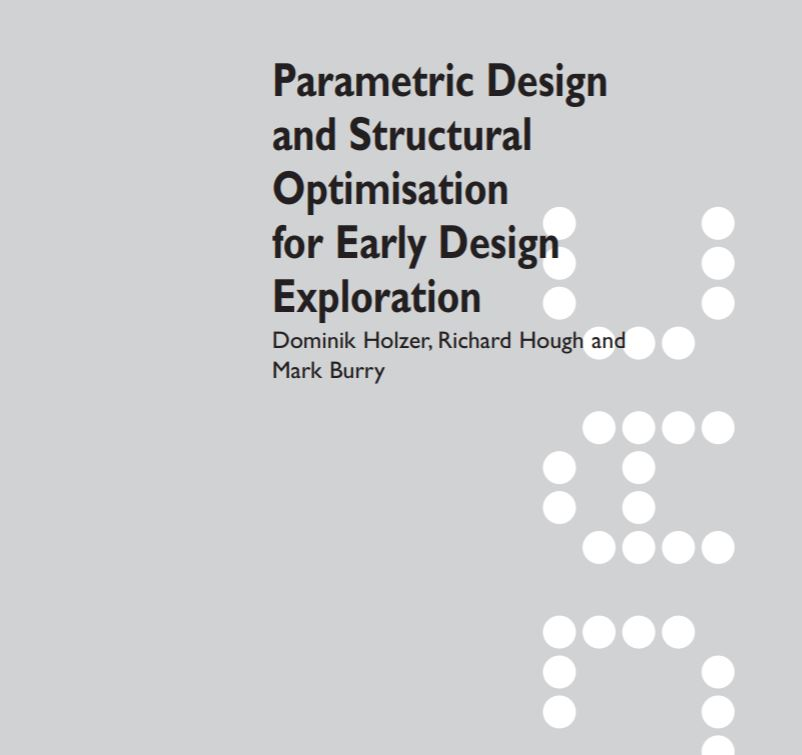 Reference paper - Parametric Design and Structural Optimisation for Early Design Exploration Dominik Holzer, Richard Hough and Mark Burry, SPANS associates, Nicolas Sterling, ns_spans, nicolassterling