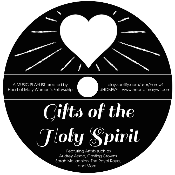 "Music Playlist    Gifts of the Holy Spirit — Heart of Mary Women s  Fellowship. "" 7e0d021b1a"