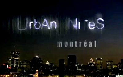 URBAN NITES: MONTREAL Montreal is a documentary-drama hybrid series featuring the nocturnal characters that populate Montreal's great urban outdoors. Hustlers, street performers, vampires – those 'out on the prowl' way past our bedtimes
