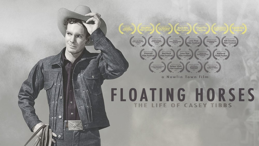 Floating Horses: The Life of Casey Tibbs