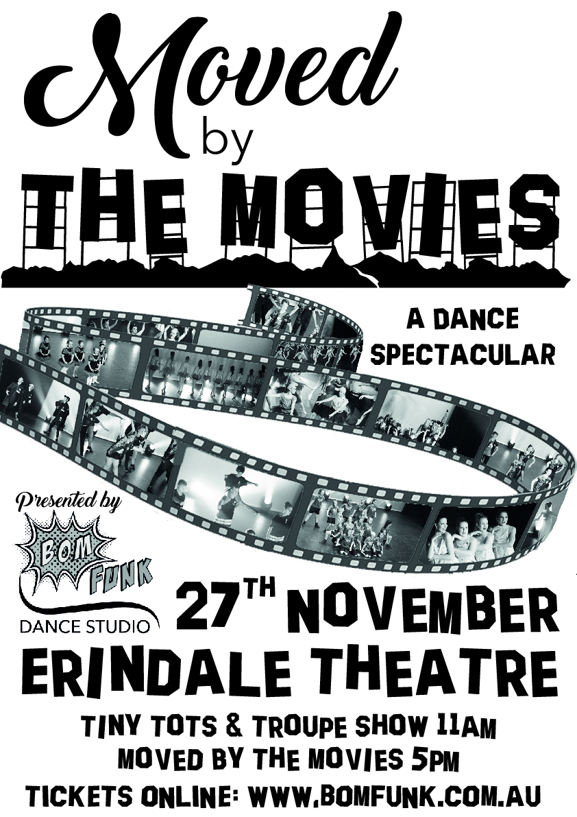 'Moved by the Movies' - Main Showcase 2016 ~ $30 'Moved by the Movies'  + 'Tots & Troupes' - Double DVD ~ $40 Pick up Only
