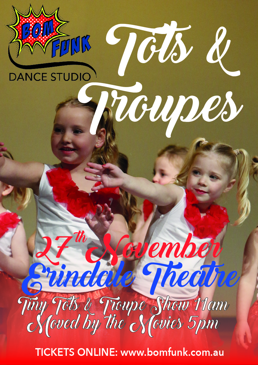 'Tots & Troupes' - Morning Showcase 2016 ~ $25 'Moved by the Movies'  + 'Tots & Troupes' - Double DVD ~ $40 Pick up Only