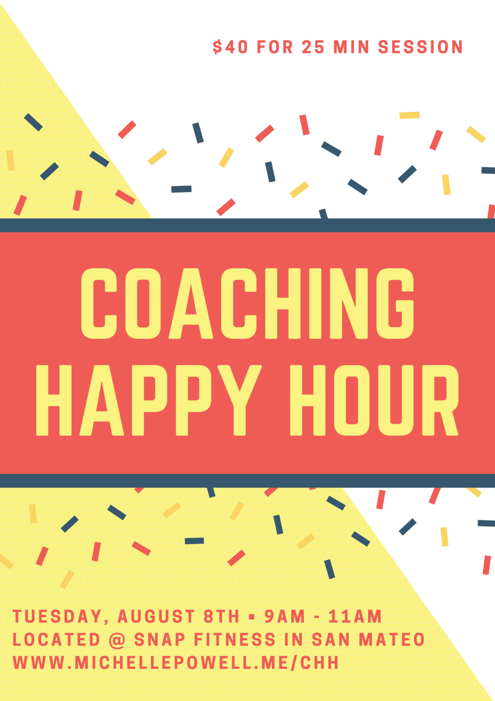 Coaching Happy Hour is a fun way to experience the power of coaching in a timeframe that you can affordably squeeze into your busy day.   - Pick a personal or business topic, challenge, decision, problem or pain point to work though and In 25 minutes, you can expect to:• Gain greater clarity• Figure out the best solution• Make a decision (big or small)• Figure out what your next step is• Kick up your happiness a notch or two!