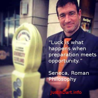 """Luck is what happens when preparation meets opportunity."" Seneca, Roman Philosophy"