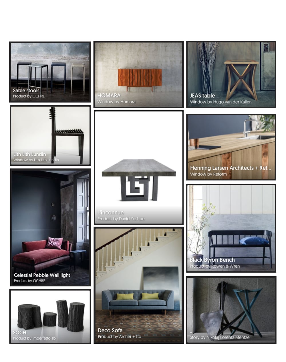 "Here are some beautiful items selected from my label ""Furniture"" at thewindow.com Photography supplied courtesy of Ochre, Homara, Hugo van der Kallen, Lith Lith Lundin, David Yoshpe, Henning Larsen Architects + Reform, Nicolaj Lorentz Mentze, Archer + Co via www.thewindow.com Many Thanks!"