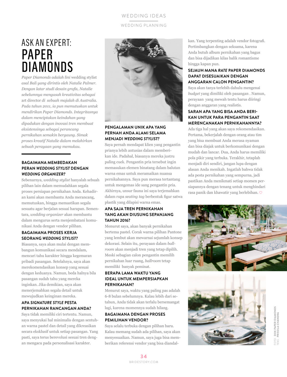 "Bridestory is Indonesia's leading and biggest wedding resource, both online and in print.   Paper Diamonds, Creative DIrector and founder Natalie Palmer was asked to be part of the second edition in the coveted ""Ask An Expert"" article, of which only two had the honour.   The interview is published in Volume 2."