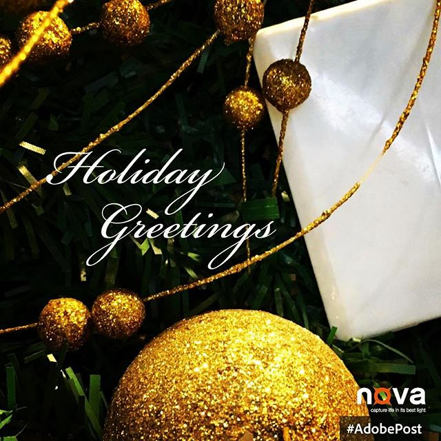 Holiday Greetings to everyone! #NovaFlash #AdobePost #iphoneography #iphoneonly