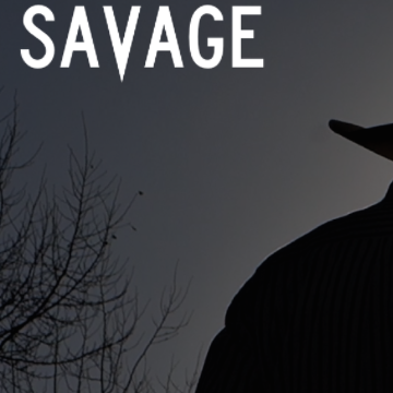 SAVAGE  // DEC 2014