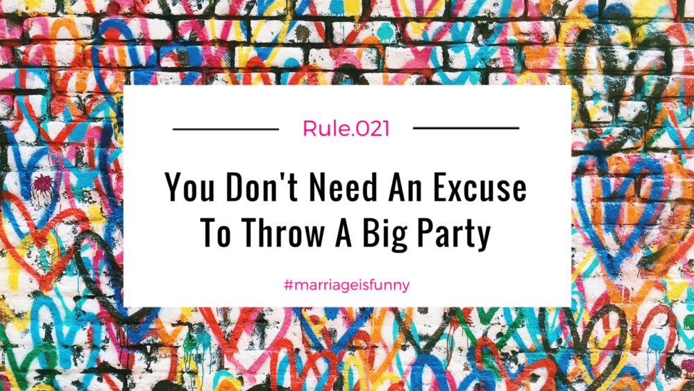 Rule 21 Party Time.jpg