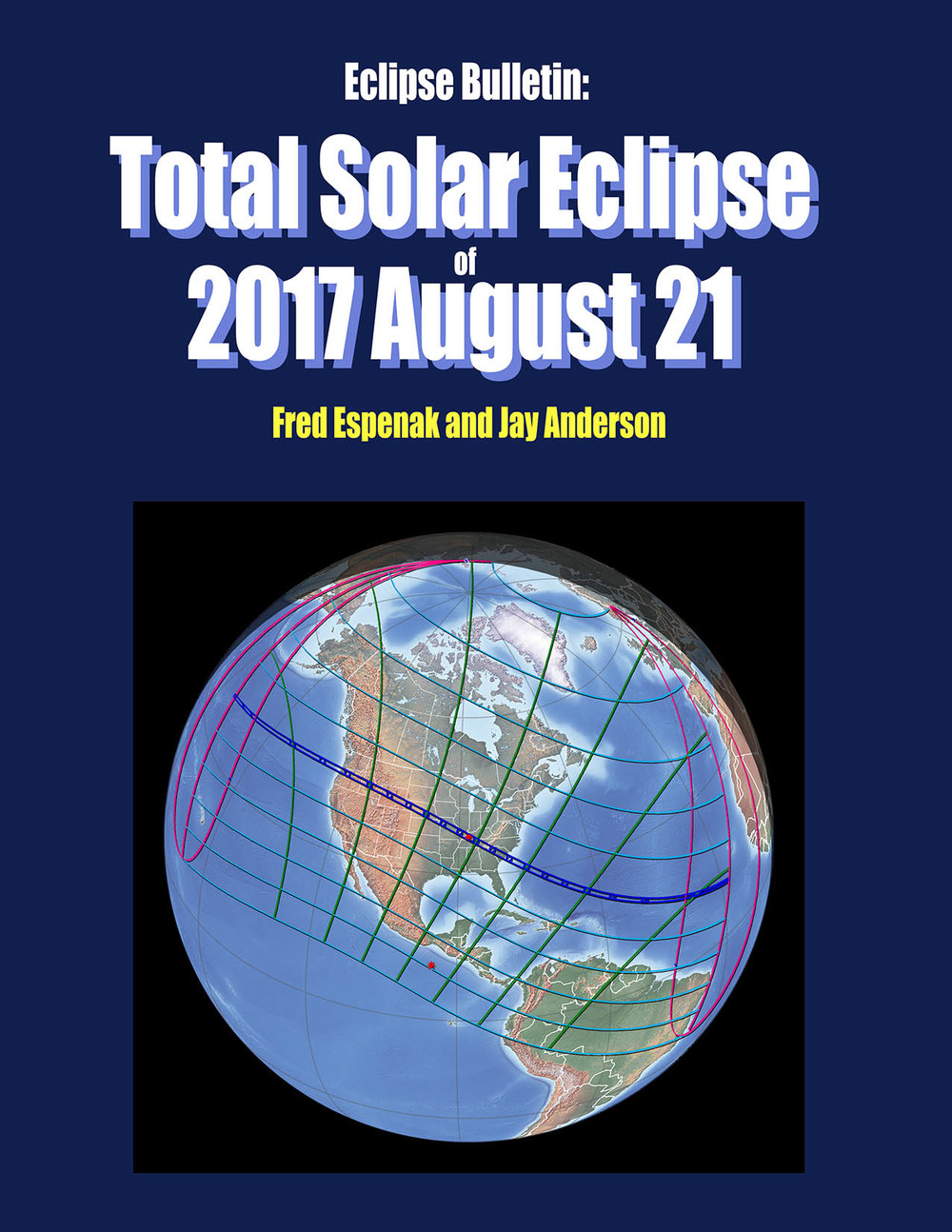 Review of Eclipse Bulletin: Total Solar Eclipse of 2017 ...
