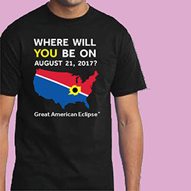 Share your enthusiasm for this summer's eclipse! We have several  shirt, cap and  sweater designs. Click image for details.