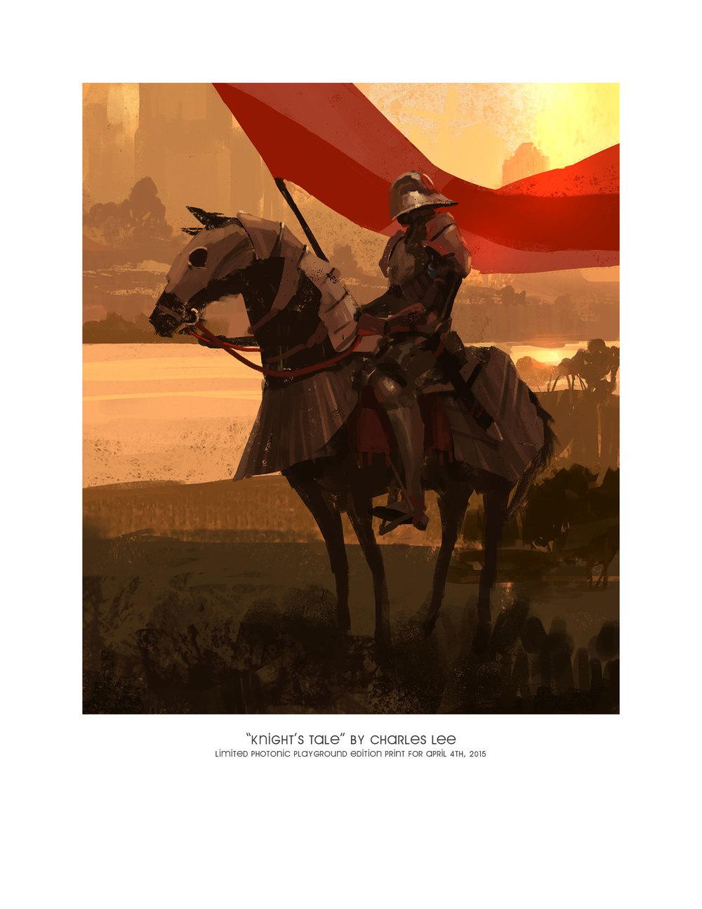 """Knight's Tale"""