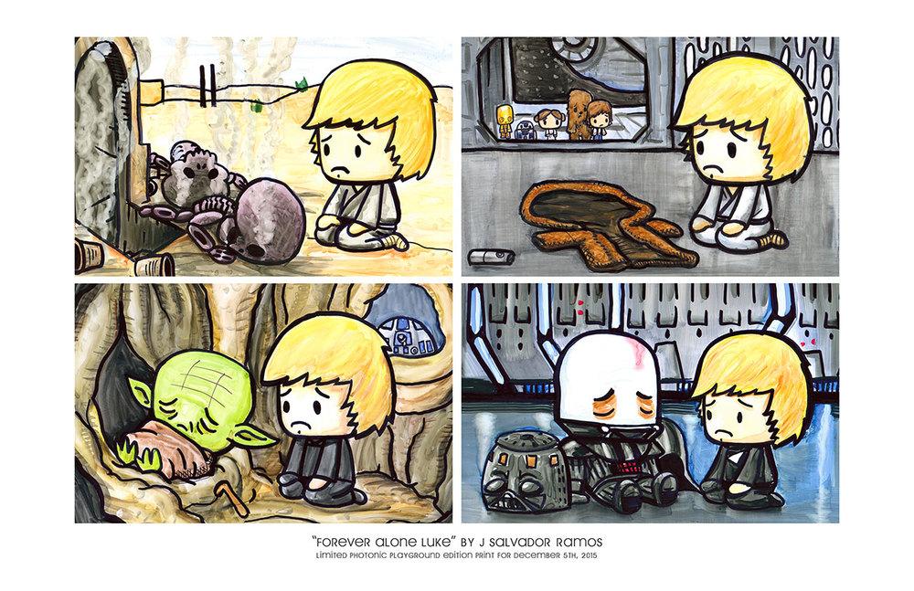 """11x17"""" Print:Forever Alone Luke"""