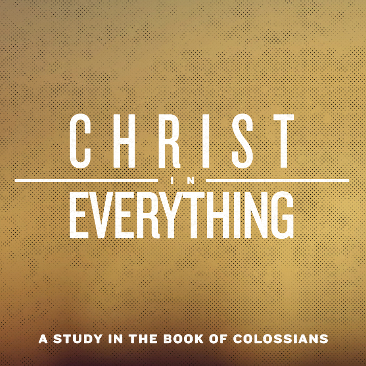 A Study in the Book of Colossians