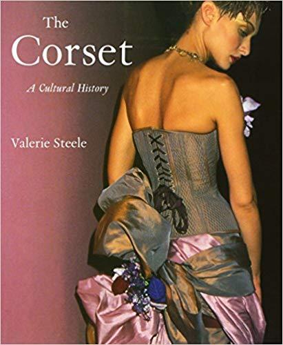 The Corset - Valerie Steele