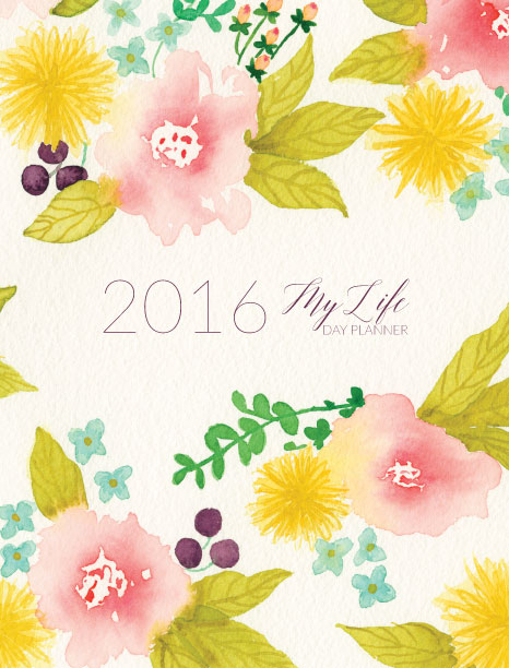 2016 My Life Day Planner