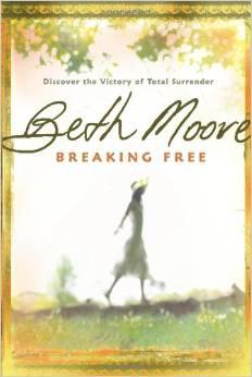 Breaking Free  Beth Moore