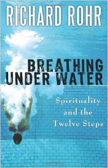 Breathing Underwater  Richard Rohr