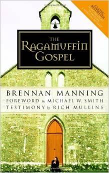Ragamuffin Gospel  Brennan Manning