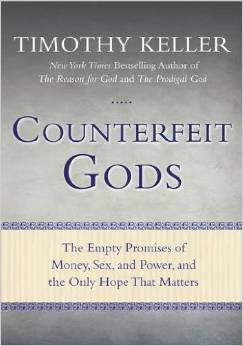 Counterfeit Gods  Tim Keller