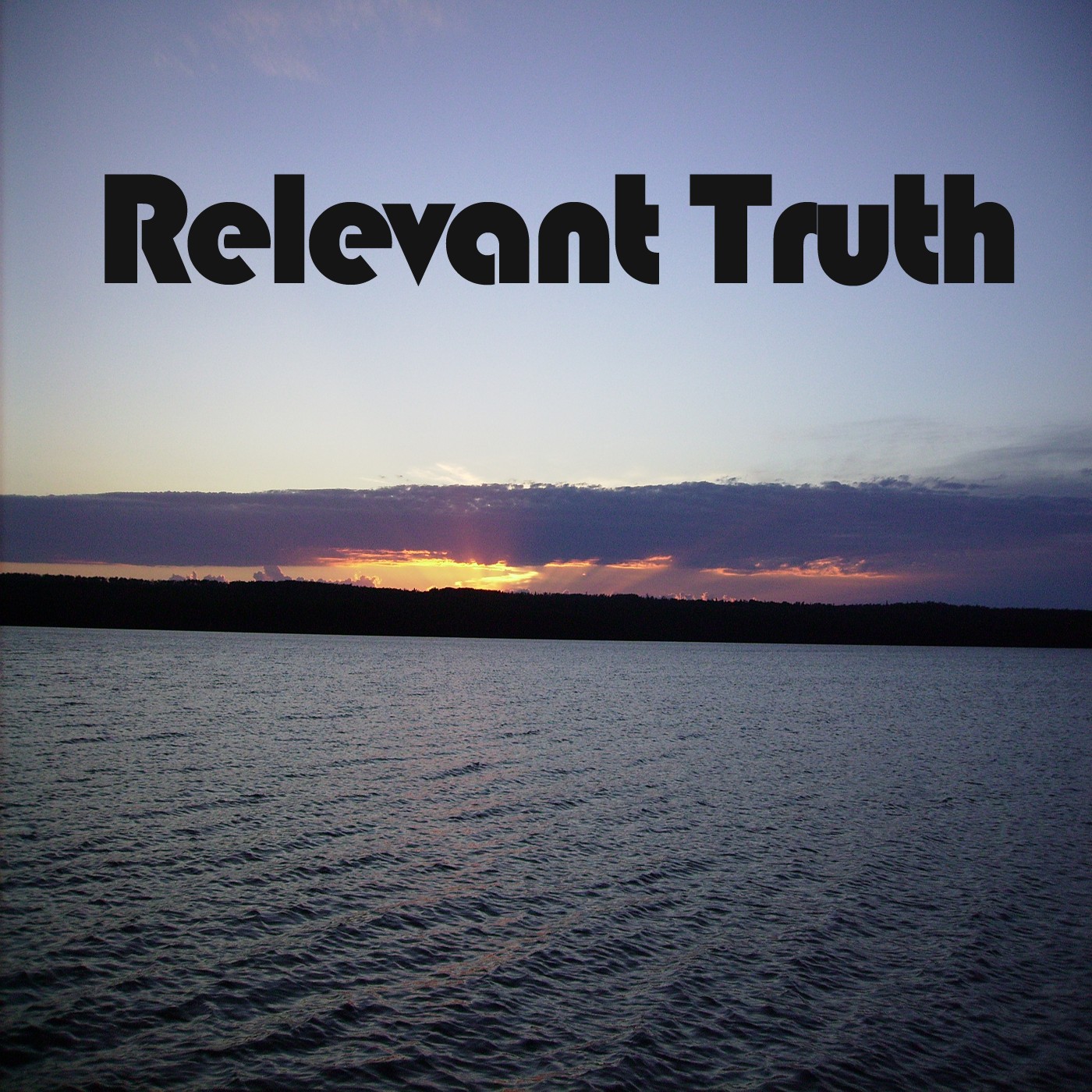 Relevant Truth - Relevant Truth Podcast