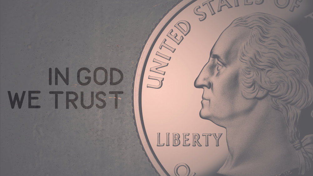 in God we trust February 5th - Present 2017