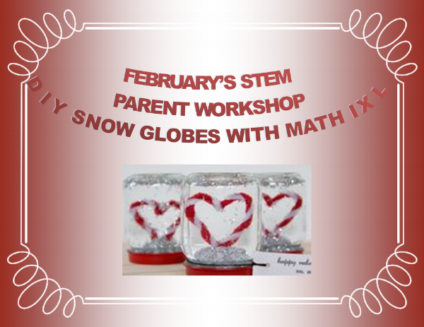 This concludes our Winter Series of Math IXL/STEM workshops with a twist of creativity! - Thank you all for attending!