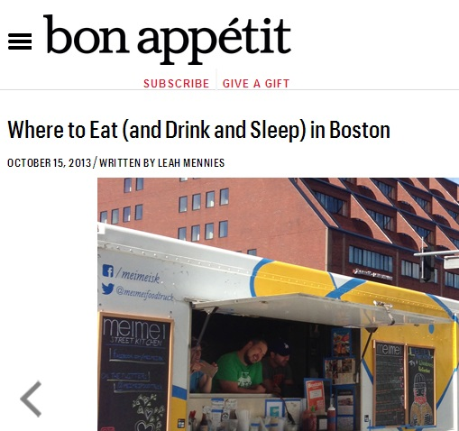 BON APPETIT   Where to Eat (and Drink and Sleep) in Boston  OCTOBER 15, 2013 / WRITTEN BY LEAH MENNIES