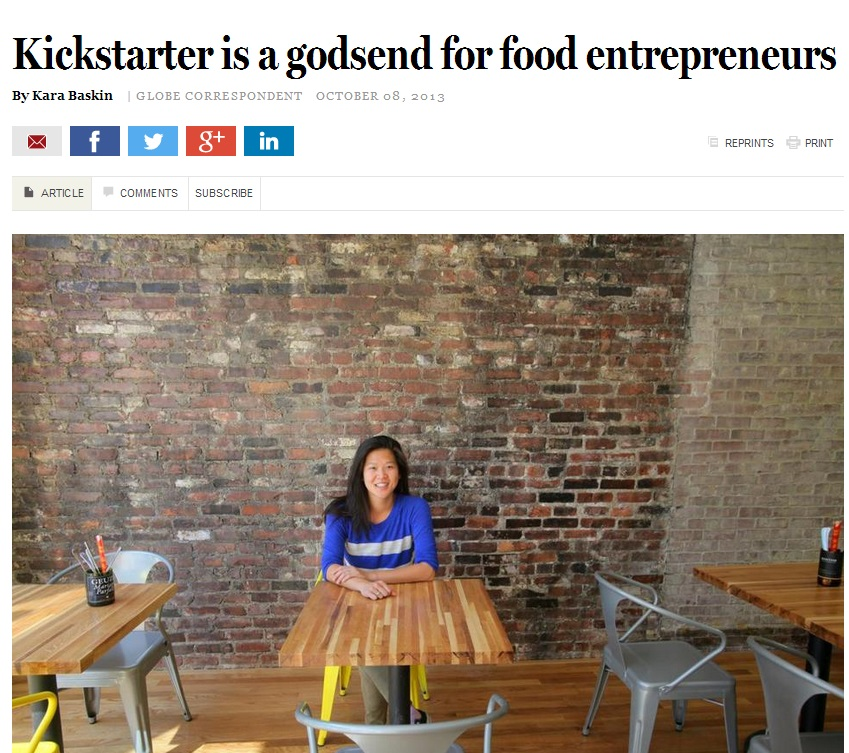 BOSTON GLOBE    Kickstarter is a godsend for food entrepreneurs   By Kara Baskin OCTOBER 08, 2013