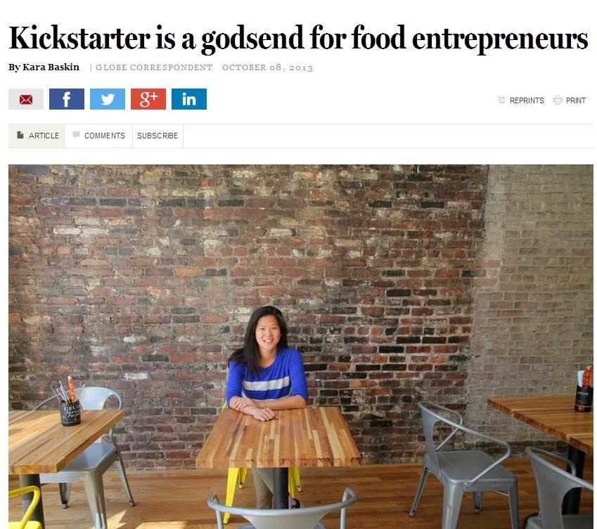 BOSTON GLOBE Kickstarter is a godsend for food entrepreneurs By Kara Baskin       OCTOBER 08, 2013