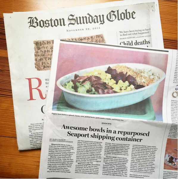 THE BOSTON SUNDAY GLOBE Quick Bite: Awesome bowls in a repurposed Seaport shipping container November 29, 2015 / By Kara Baskin