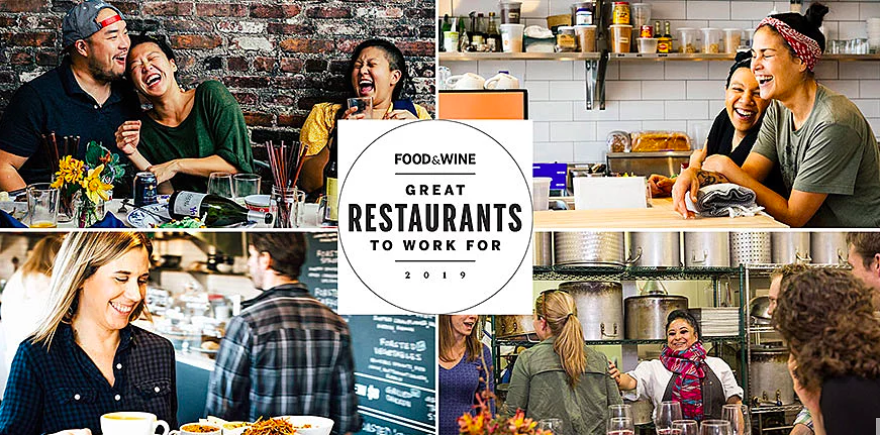 FOOD & WINE: 19 Great Restaurants to Work For  March 2019