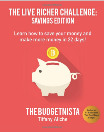 LIVE RICHER Challenge: Savings Edition. Learn how to save your money and make more money in 22 days!