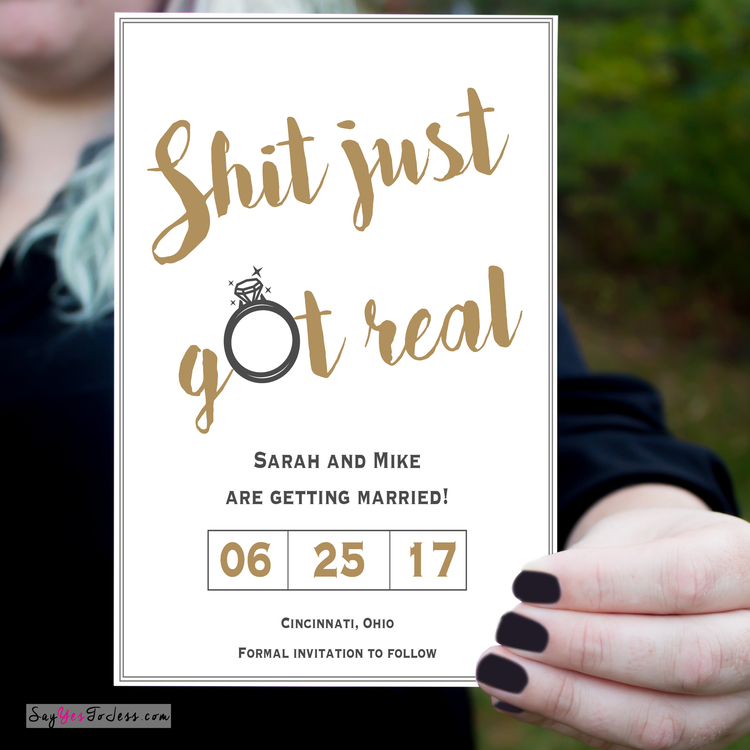 Shit Just Got Real Wedding Save The Date Invitation — Say Yes To Jess