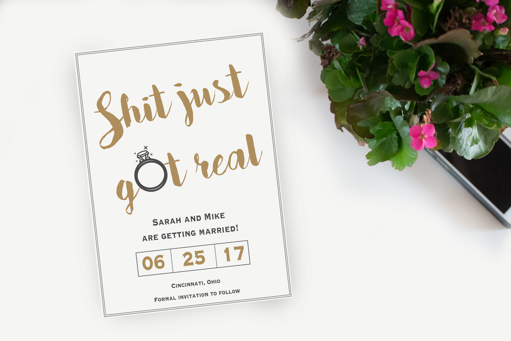Shit Just Got Real Wedding Save The Date Invitation Say Yes To Jess