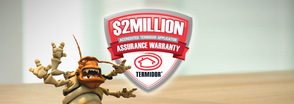 Approved Termidor treatments can be eligible for a $2,000,000 Warranty package, at no extra cost!