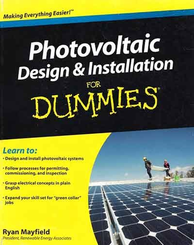 Technical Editor of   Photovoltaic Design & Installation for Dummies  , Alex Jarvis, Solar Systems of Indiana, Inc. (2010)
