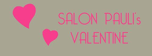 Holen Sie sich Ihre Inspiration Valentine @ Salon Pauli