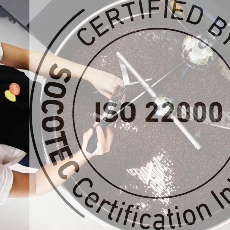 ISO 22000 certified Roastery