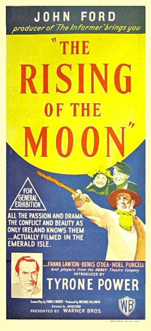 The Rising of the Moon is a play by Augusta, Lady Gregory. It is a political play which examines Anglo - Irish relations. It was first produced on March 9, 1907 by the Irish National Theatre.
