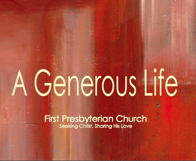 A GENEROUS LIFE - FALL 2014