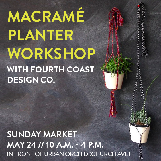 Marcrame Planter Workshop with Fourth Coast Design