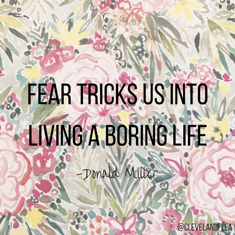 Fear tricks us into living a boring life.jpg