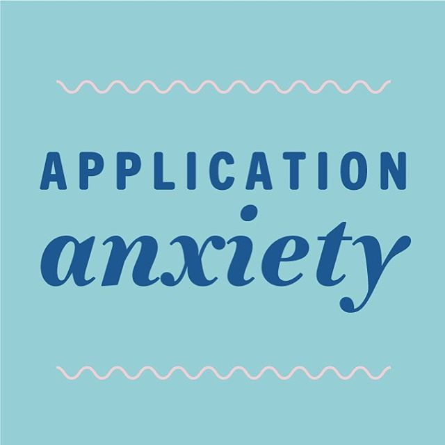 application anxiety.jpeg