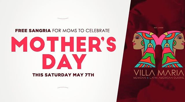 Join us this Saturday May 7th to celebrate Mother's day at Villa Maria Restaurant with the best Mexican and Latin American Cuisine in Brisbane, and get a FREE WHITE SANGRIA for moms on this special day Nos vemos pronto!.