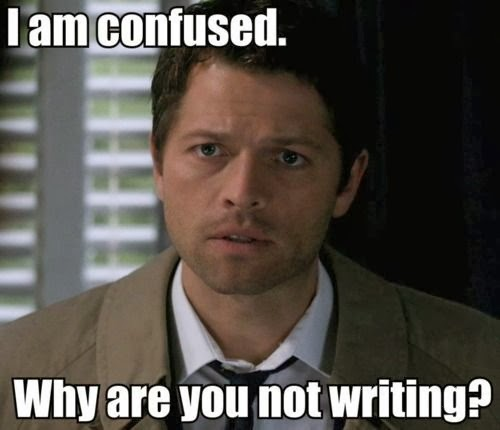 Castiel you should be writing