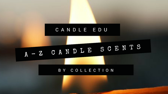 A to Z Candle Scents by Collection