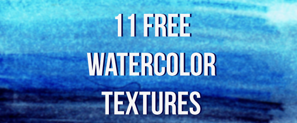 11FreeWatercolorTextures_GTomasko.png