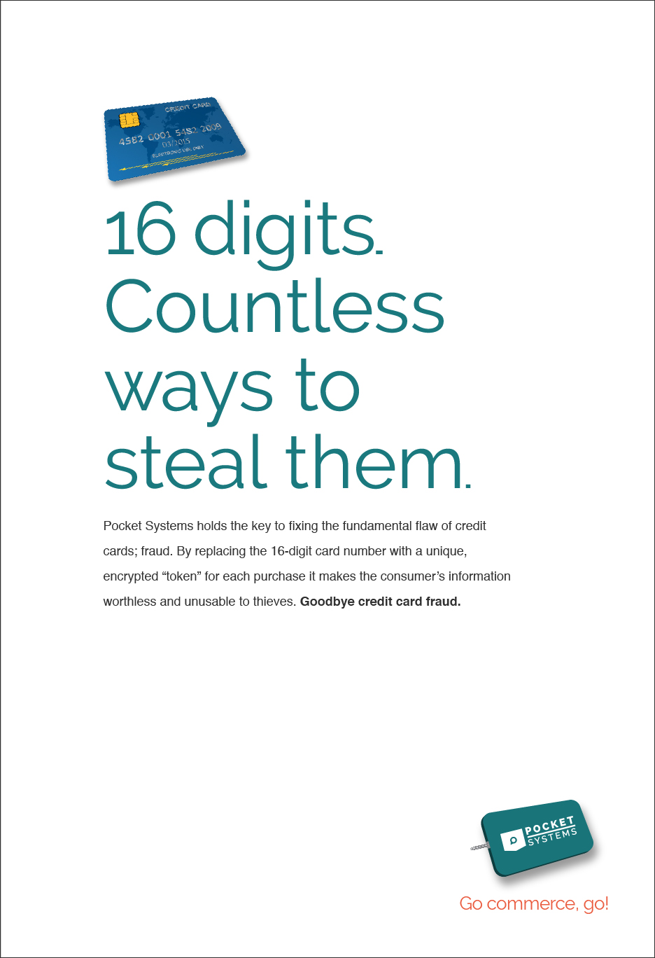 Print Ad for pocket systems - a new, secure way to pay that replaces the credit card.
